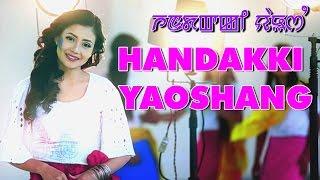 Handakki Yaoshang Official Music Video release