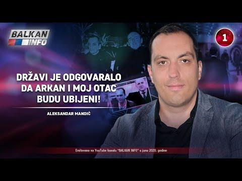 INTERVJU: Aleksandar Mandić - Državi je odgovaralo da Arkan i moj otac budu ubijeni! (6.6.2020)