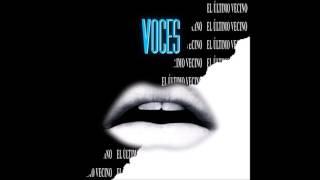 El Último Vecino - Voces (Full Album)