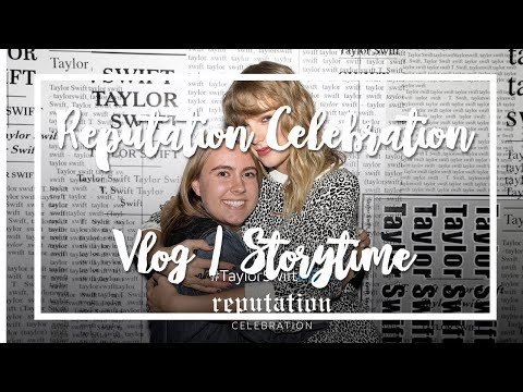 Meeting Taylor Swift at the Reputation Celebration Vlog/Storytime    Kailee Heller
