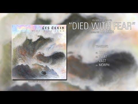 Les Lekin (Austria) - Died With Fear (2017) | Full Album