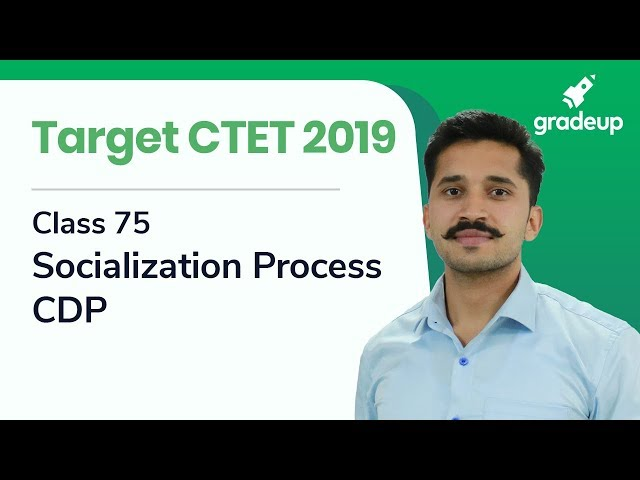 Target CTET 2019 | Class 75 | Socialization Process | CDP by Ajay Singh Kharb