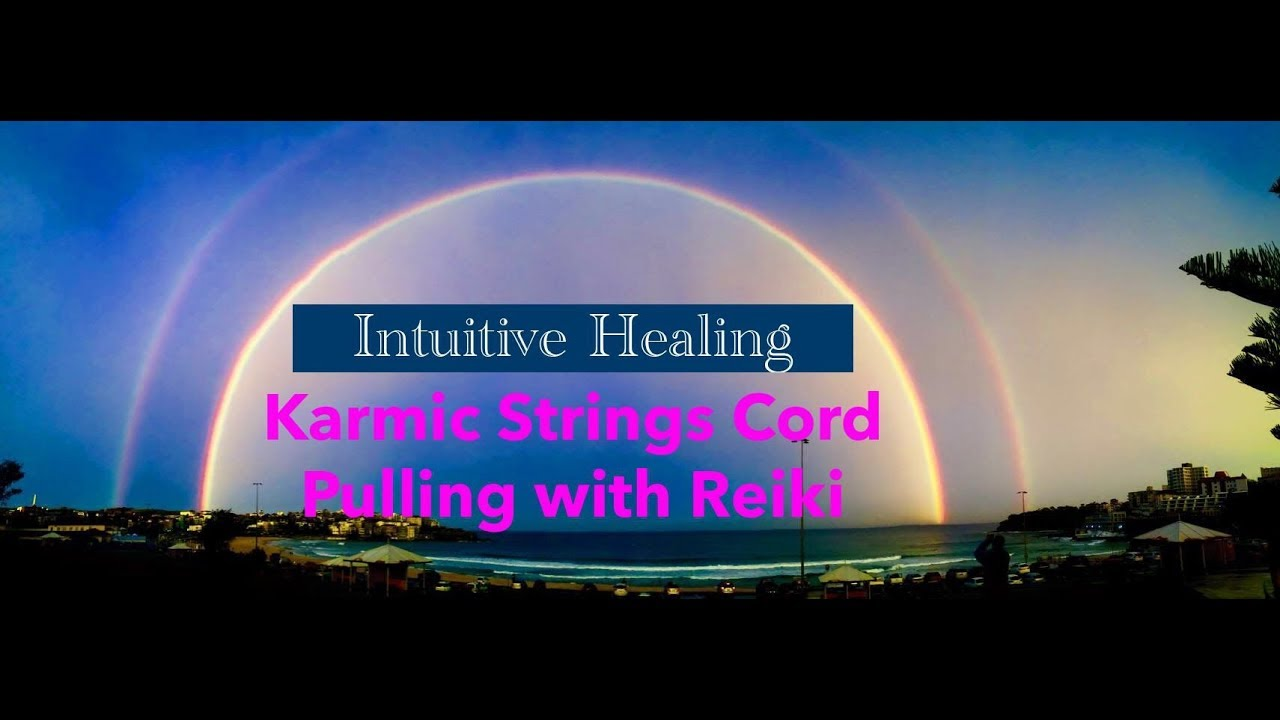 2. Karmic Strings Cord Pulling Meditation with Reiki - Not cord cutting