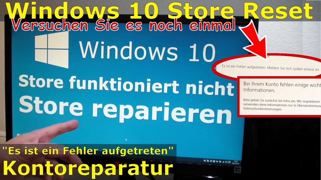 Windows 10 Store reparieren - Es ist ein Fehler aufgetreten - Melden Sie  sich später erneut an - FIX
