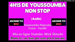 4h15 de Youssoumba mix non stop (Part 2)
