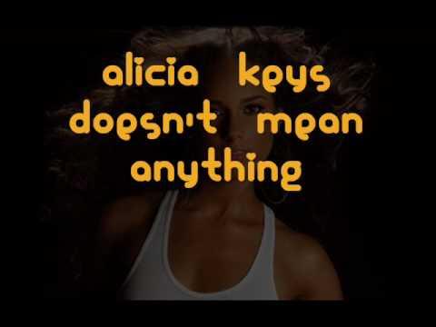Alicia Keys - Doesn't mean anything (+ lyrics)