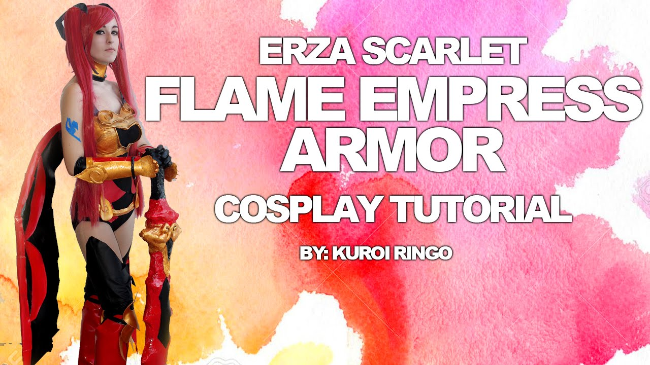 erza scarlet flame empress armor cosplay tutorial by