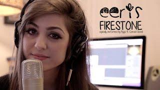 Eeris - Firestone (Kygo ft. Conrad Sewell)