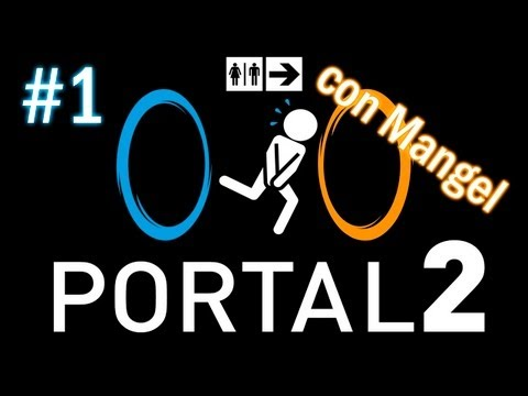Portal 2: Cooperativo w/ Mangel #1