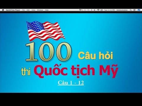 Hỏi & Trả Lời Thi Quốc Tịch Mỹ - Phần 1  (câu 1-12)