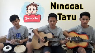 Ninggal Tatu - Dory Harsa (Cover by Gapuk Squad)