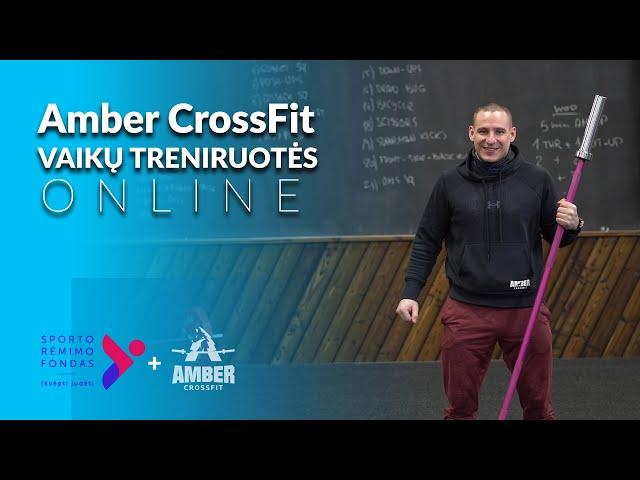 Vaikų sportas - Nuotolinė Amber CrossFit treniruotė vaikams 03 31
