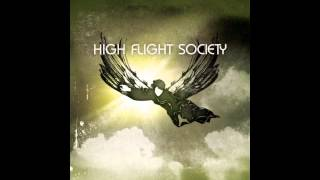 High Flight Society - Escaping