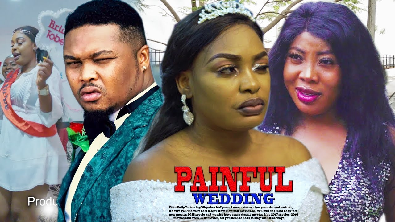 PAINFUL WEDDING {NEW MOVIE} - FULL MOVIE|2020 LATEST NIGERIAN NOLLYWOOD MOVIE