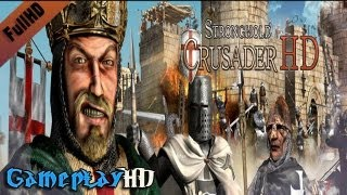 Stronghold Crusader HD Gameplay (PC HD)