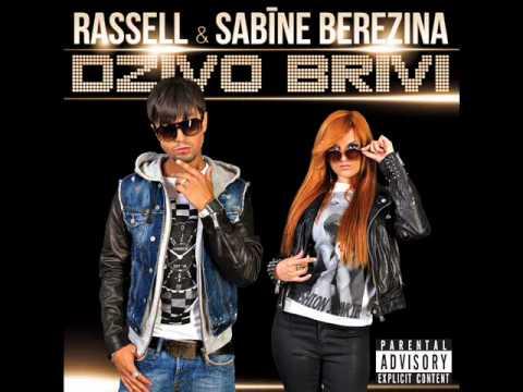 Rassell & Sabīne Berezina - Dzīve ir šeit