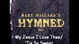 Watch Bart Millard My Jesus I Love Thee  tis So Sweet video