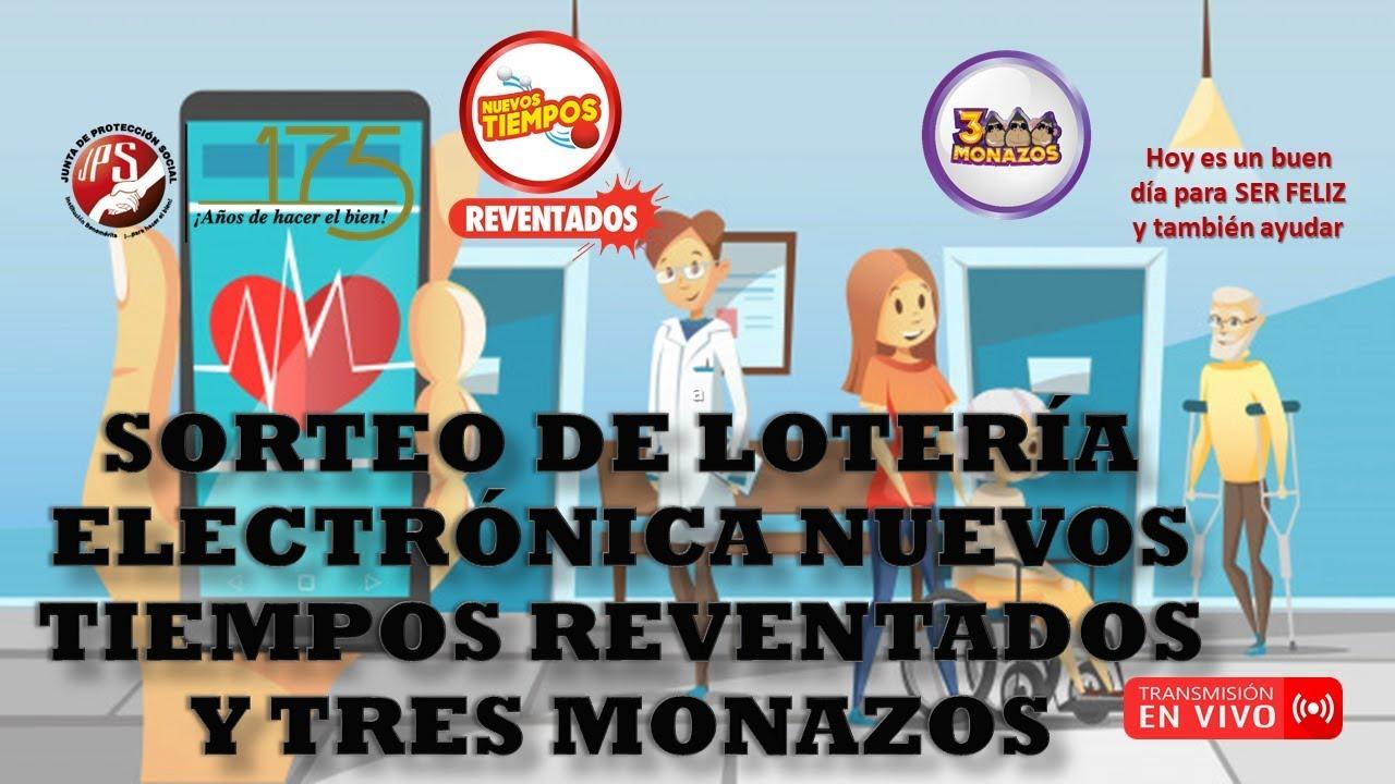 Sorteo  Lot. Elec. Nuevos Tiempos Reventados N°18034 y 3 MonazosN°460 del 10/08/2020. JPS(Noche)