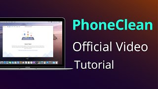 PhoneClean Official Video Tutorial