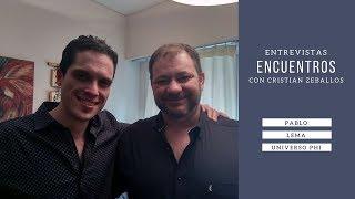 ENCUENTROS | Entrevista a Pablo Lema, Universo Phi
