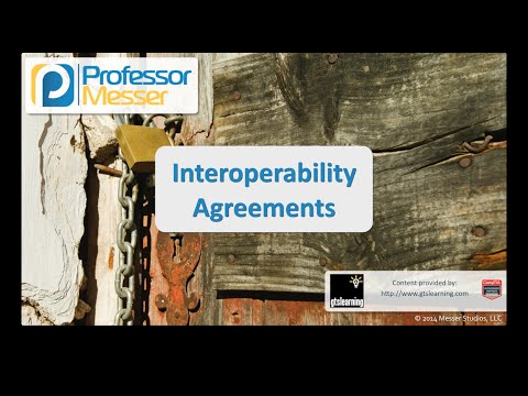 Interoperability Agreements - CompTIA Security+ SY0-401: 2.2