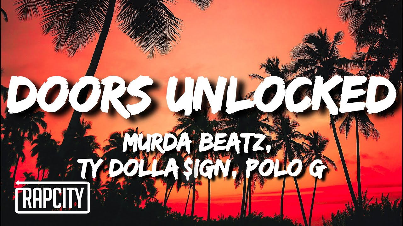 Murda Beatz - Doors Unlocked (Lyrics) ft. Ty Dolla $ign & Polo G