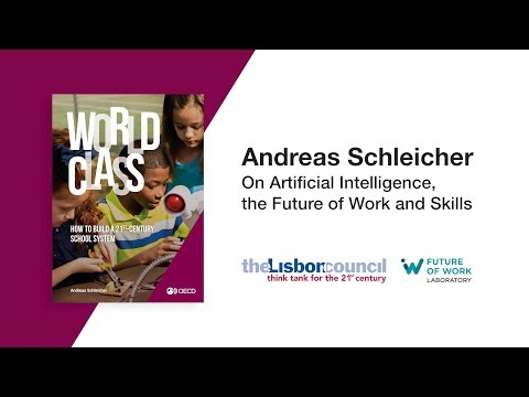 Artificial Intelligence, World Class Schools and the Future of Work