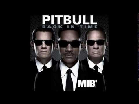 Pitbull - Back in Time (MIB3 Soundtrack) HD