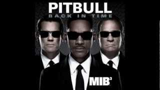 Pitbull - Back in Time (MIB3 Soundtrack) HD