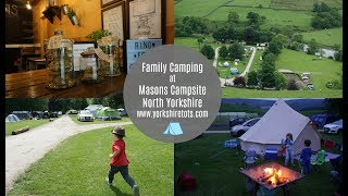 Family camping at Masons Campsite near Appletreewick, North Yorkshire