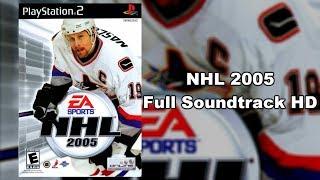 NHL 2005 - Full Soundtrack HD