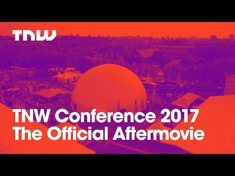 TNW Conference 2017 | The Official Aftermovie