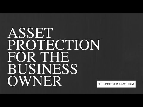 Asset Protection for the Business Owner