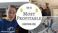 Handyman Profit / Top 10 Most Profitable Handyman Jobs / JOBS THAT WILL MAKE YOU MONEY