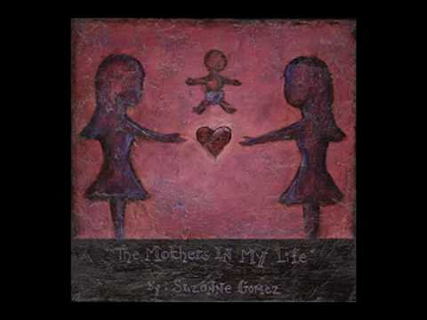 Adoption Song The Mothers In My Life Suzanne Gomez