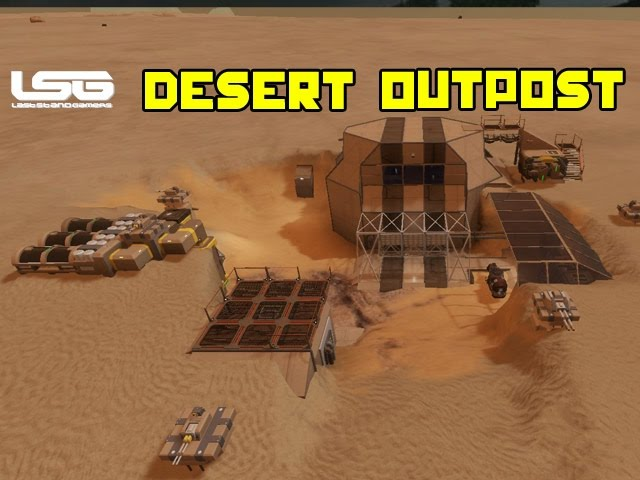 Space Engineers - Dantus Desert Outpost