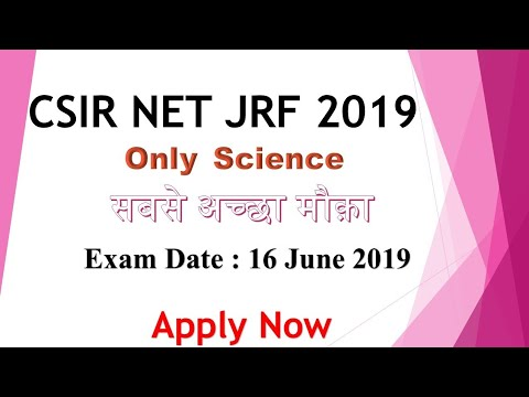 CSIR-UGC National Eligibility Test (NET) for Junior Research Fellowship (JRF)  APPLY ONLINE 2019