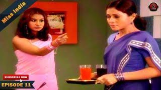 MISS INDIA TV SERIAL EPISODE 11 | SHILPA SHINDE | BHOJPURI PAKHI HEGDE | DD National