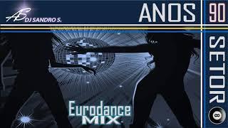 EURODANCE ANOS 90'S VOL:11  DJ SANDRO S.