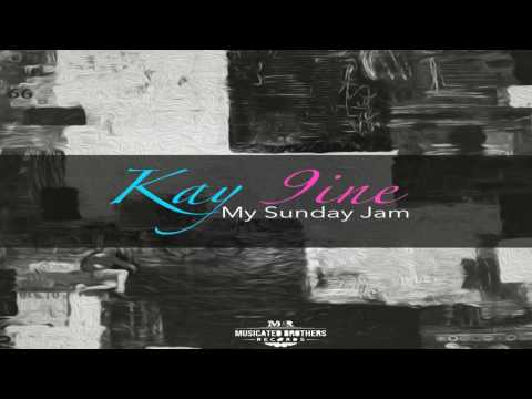 Kay-9ine: MY SUNDAY JAM (Original Mix)