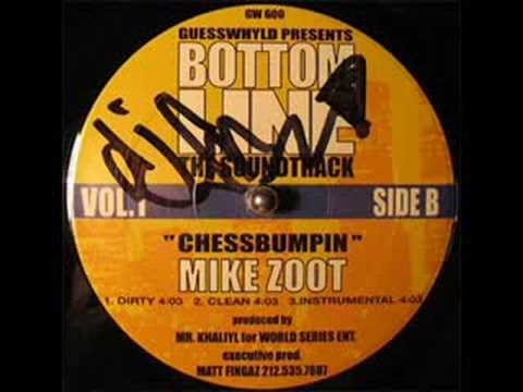 Mike Zoot - Chessbumpin