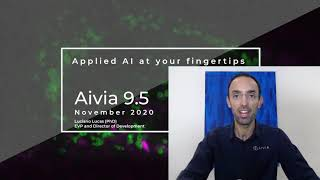 Aivia 9.5 [Launch] - Applied AI at your fingertips