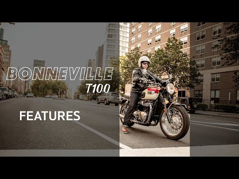 Bonneville T100 Features and Benefits