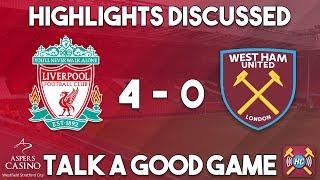 Liverpool 4-0 West Ham Utd highlights discussed | Goals from Salah, Sturridge & Mane