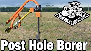 Discount Tractors - New Post Hole Borer Demonstration