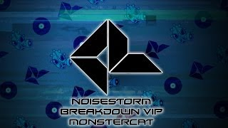 Noisestorm - Breakdown VIP