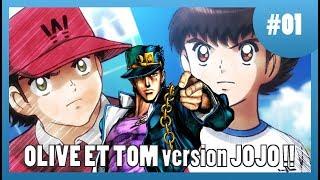 Olive et Tom version JOJO - Captain Tsubasa #01