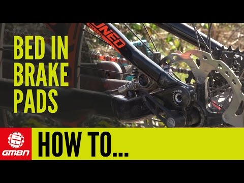 How To Bed In Your Brakes | Mountain Bike Maintenance