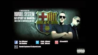 BORDEL SYSTEM - 57 C'est Le Barca ( Concours Kery James ) remix 94 C'est Le Barca