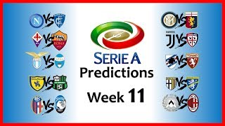 2018-19 SERIE A PREDICTIONS - WEEK 11